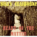 Billy Claiborne - Heart of the Matter