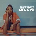 Frida Amani - Mi Na We