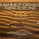 Mahmut Orhan - There Is No End