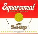 Wave Soup