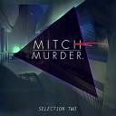 Mitch Murder - Summer Of Heat feat Kristine