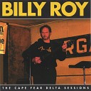 Billy Roy - Made My Case Real Clear