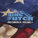Bing Futch - Promentory From The Last of the Mohicans