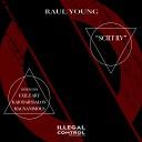 Raul Young - SCRT RV Original Mix