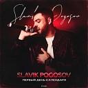 Slavik Pogosov - Выпуская дым