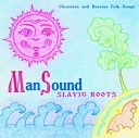ManSound - There You Wide Steppe Russian Folk Song