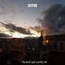 Skyfire feat Stefan Kerkhof - Sch sse in den Ofen