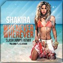 Shakira - Whenever, Wherever (Slash Junior Remix) musicauto14 (zaycev.net)