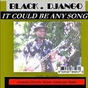 Black Django - Lazy