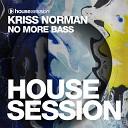 Kriss Norman - No More Bass Radio Edit