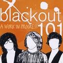 Blackout 101 - It s All the Same feat Dakota Floeter
