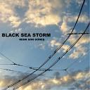 Black Sea Storm - Bir Yer