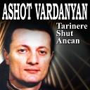 Ashot Vardanyan - Mi Gna Amerika