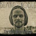 Blake Noble - Woodchuck