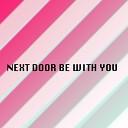 Namiko Shinozaki - Next Door Be with You