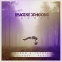 Imagine Dragons - Demons Dzeko Torres Sunset Remix Editing by V O