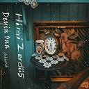 Hirai Zerd - Mezar m Derinde Kaz n