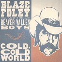 Blaze Foley the Beaver Valley Boys - Baby Can I Crawl Back to You