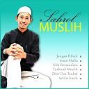 Sahrol Muslih - Zikir Doa Taubat