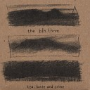 The BLH Three - Saving Grace