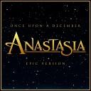 L Orchestra Cinematique Alala - Once Upon a December Anastasia Epic Version