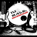 The Blisterz - BOTB We should have Listened to Our Friend Gus