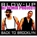 Blow Up - I Wanna Get High With You DJ Kam Radio Mix