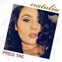 Natalia - Price Tag