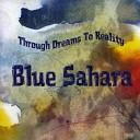 Blue Sahara - Dark and Light A Fateful Night
