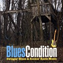 Blues Condition - Slow Down