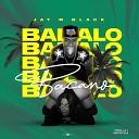 Jay M Black - Bailalo Bacano