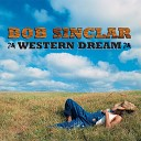 Bob Sinclar Feat Steve Edwards - World Hold On Childreen Of The Sky Acoustic Version