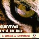 Survivor - Eye Of The Tiger DJ Vertuga