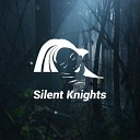 Silent Knights - Wind and Water