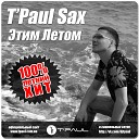 T'Paul Sax - Felix Jaehn Feat Jasmine Thomp