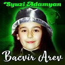 Syuzi Adamyan - Aranc Dimaki