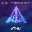 Aroze feat Liza - Shadows In