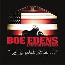 Boe Edens the Dixie Driver Band - Sometimes When She Cries
