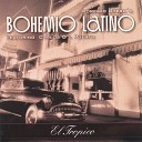 Bohemio Latino - Historia de un amor