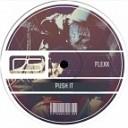 Flexx - Push It Original Mix