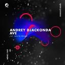 Andrey Djackonda - Childhood Dream