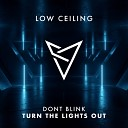 DONT BLINK - TURN THE LIGHTS OUT Original Mix