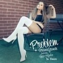 Ariana Grande - Problem (feat. Iggy Azalea - Kassiano Remix)