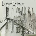 Borrowed Equipment - Treebeard s Journey