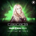 Everytime We Touch (Sound Rush Remix)