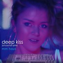 M M Haus - Deepest Kiss All Sounds Spire