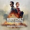 Robin Schulz feat Alida - In Your Eyes Vadim Adamov Hardphol Remix Radio Edit