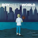 Boymeetsworld - All or Nothing
