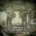 Los Panchitos Quintero - El Gallo de Sinaloa En Vivo