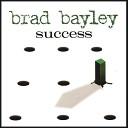 Brad Bayley - I Don t Wanna Know
